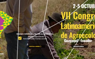 Sociedad Científica Latinoamericana de Agroecología (SOCLA): VII Congreso Latinoamericano de Agroecología. Guayaquil, Ecuador