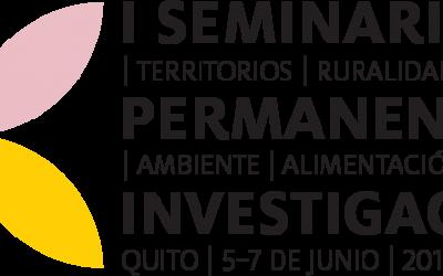 GRUPO TERRA: I Seminario Permanente de Investigación sobre Territorios, Ruralidades, Ambiente y Alimentación en Ecuador