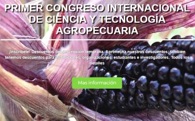 Primer Congreso Internacional de Ciencia y Tecnología Agropecuaria