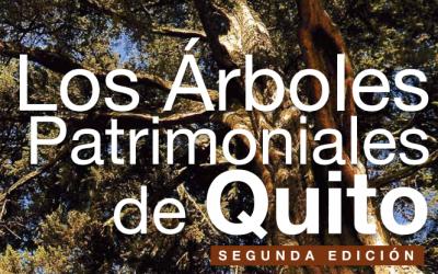 Consorcio para el Desarrollo Sostenible de la Ecorregión Andina, CONDESAN: Los Árboles Patrimoniales de Quito