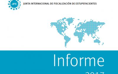 JUNTA INTERNACIONAL DE FISCALIZACIÓN DE ESTUPEFACIENTES: INFORME 2017.