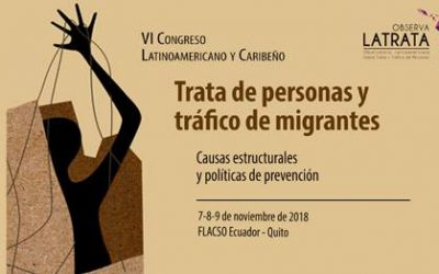 VI Congreso Latinoamericano y Caribeño sobre trata de personas y tráfico de migrantes.