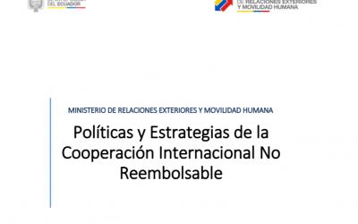 Políticas y Estrategias de la Cooperación Internacional No Reembolsable