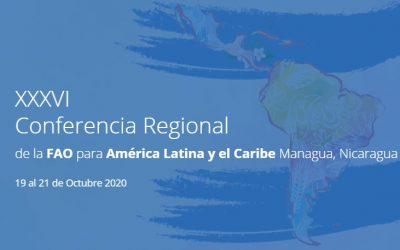 XXXVI Conferencia Regional de la FAO para América Latina y el Caribe Managua, Nicaragua 19 al 21 de Octubre 2020