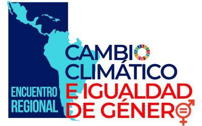 COP 25: ENCUENTRO REGIONAL SOBRE CAMBIO CLIMÁTICO E IGUALDAD DE GÉNERO